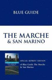 Blue Guide The Marche and San Marino (h�ftad)