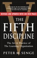 Fifth Discipline: The Art and Practice of the Learning Organization (h�ftad)