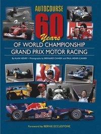 Autocourse 60 Years Of Grand Prix Motor Racing (inbunden)