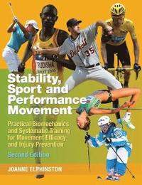Stability, Sport and Performance Movement (h�ftad)