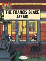 The Adventures of Blake and Mortimer: v. 4 The Francis Blake Affair (h�ftad)