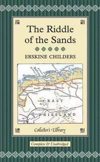 The Riddle of the Sands (inbunden)