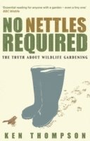 No Nettles Required (inbunden)