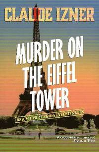 Murder on the Eiffel Tower (h�ftad)