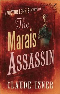 The Marais Assassin (inbunden)