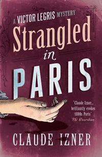 Strangled in Paris (inbunden)