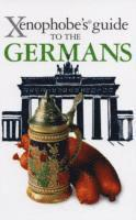 The Xenophobe's Guide to the Germans (h�ftad)