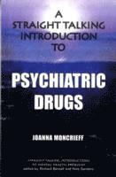 A Straight Talking Introduction to Psychiatric Drugs (h�ftad)