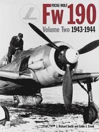 Focke Wulf FW 190: v. 2 1943 - 1944 (h�ftad)