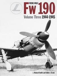Focke Wulf FW190 1944-45: Vol 3 (h�ftad)
