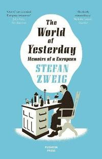 The World of Yesterday (h�ftad)