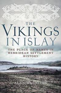 The Vikings in Islay (häftad)