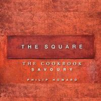 The Square: Savoury: v. 1   (inbunden)