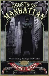 Ghosts of Manhattan (h�ftad)