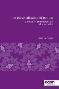The Personalisation of Politics