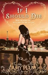 If I Should Die (h�ftad)