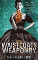 Waistcoats and Weaponry (h�ftad)
