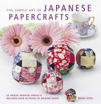 The Simple Art of Japanese Papercrafts (h�ftad)