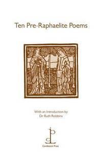 Ten Pre-Raphaelite Poems ()