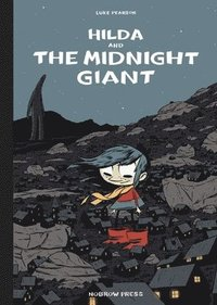 Hilda and the Midnight Giant (inbunden)