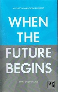When the Future Begins (h�ftad)