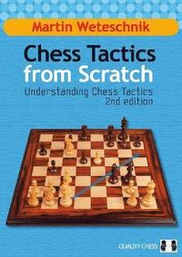 Chess Tactics from Scratch (h�ftad)