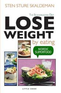 Lose Weight by Eating (inbunden)