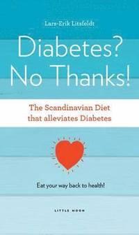Diabetes, No Thanks! (h�ftad)