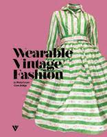 Wearable Vintage Fashion (h�ftad)