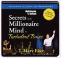 Secrets of a Millionaire Mind in Turbulent Times (h�ftad)