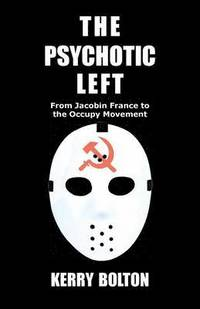 The Psychotic Left (h�ftad)