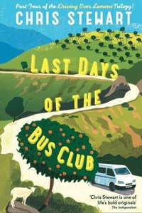 Last Days of the Bus Club (e-bok)