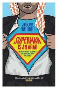 Superman is an Arab (inbunden)