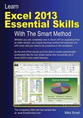Learn Excel 2013 Essential Skills the Smart Method