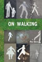 On Walking (h�ftad)