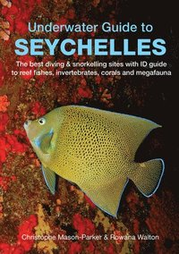 Underwater Guide to Seychelles (häftad)