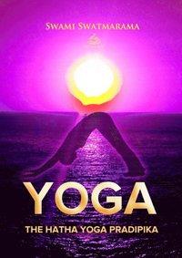 Hatha Yoga Pradipika (e-bok)