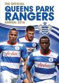 The Official Queens Park Rangers Annual 2016