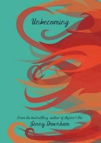 Unbecoming (h�ftad)