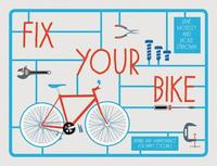 Fix Your Bike (h�ftad)