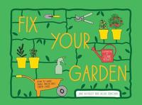 Fix Your Garden (h�ftad)