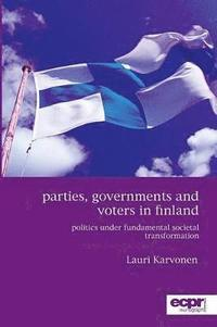 Parties, Governments and Voters in Finland (storpocket)