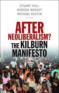 After Neoliberalism? (h�ftad)