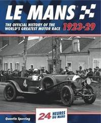 Le Mans: The Official History 1923-29