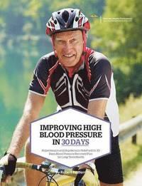 Improving High Blood Pressure in 30 Days (h�ftad)