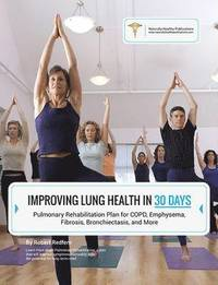 Improving Lung Health in 30 Days