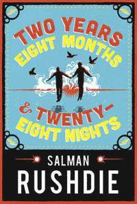 Two Years Eight Months and Twenty-Eight Nights (inbunden)