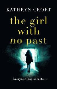 The Girl with No Past (h�ftad)