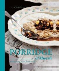Porridge & Muesli (inbunden)