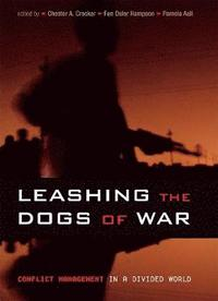 Leashing the Dogs of War (h�ftad)